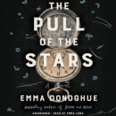 The pull of the stars [CD book] : a novel