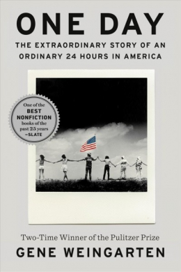 One Day : The Extraordinary Story Of An Ordinary 24 Hours In America