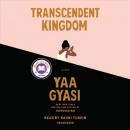 Transcendent kingdom [CD book]