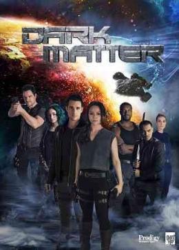 Dark Matter [DVD]. Season 1