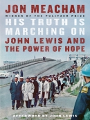 His truth is marching on [eBook] : John Lewis and the power of hope