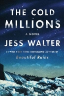 The cold millions : a novel