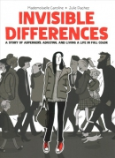 Invisible differences : a story of Asperger's, adulting, and living a life in full color
