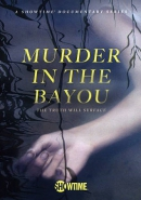 Murder in the bayou [DVD] : the truth will surface.
