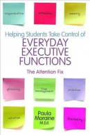 Helping students take control of everyday executive functions