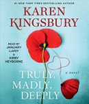 Truly, madly, deeply [CD book] : a novel