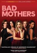 Bad mothers [DVD]. Season 1