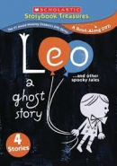Storybook treasures [DVD]. Leo : a ghost story...and other spooky tales