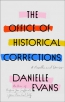 The Office Of Historical Corrections : A Novella And Stories