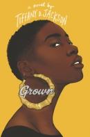 Grown : a novel