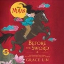 Before the sword [CD book]
