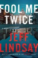 Fool me twice : a novel