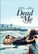 Dead to me [DVD]. Season 1