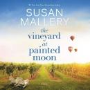 The vineyard at Painted Moon [CD book]