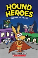 Hound heroes. Book 1, Beware The Claw!