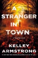 A stranger in town : a Rockton novel
