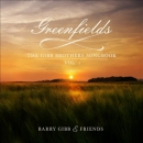 Greenfields [music CD] : the Gibb Brothers' songbook. Vol. 1