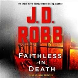 Faithless In Death [CD Book]