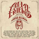 All my friends [music CD] : celebrating the songs & voice of Gregg Allman