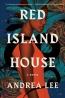 Red Island House : A Novel