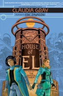 House of El. Book 1, The shadow threat