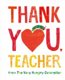 Thank you, teacher : from the very hungry caterpillar