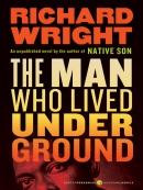 The man who lived underground [eBook] : a novel