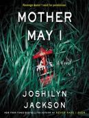 Mother may I [eAudio] : a novel