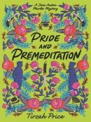 Pride and premeditation [eBook]