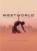 Westworld [DVD]. Season 3, The new world
