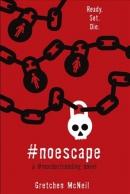#NoEscape : a #murdertrending novel