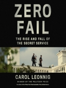 Zero fail [eAudio] : the rise and fall of the Secret Service