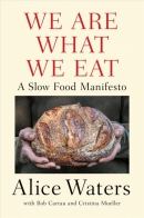 We are what we eat : a slow food manifesto