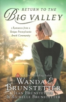 Return to the Big Valley : 3 romances from a unique Pennsylvania Amish community