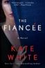The Fiance?e : A Novel