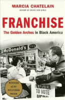 Franchise : the golden arches in Black America