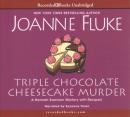 Triple chocolate cheesecake murder [CD book]