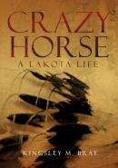 Crazy Horse : A Lakota Life