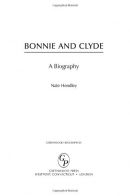 Bonnie and Clyde : a biography