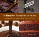 The Hershey, Pennsylvania, cookbook : fun treats and trivia from the chocolate capital of the world
