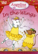 Angelina Ballerina [DVD]. In the wings
