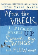 After the wreck, I picked myself up, spread my wings, and flew away [Playaway]