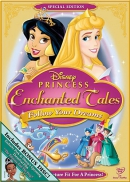 Princess enchanted tales [DVD]. Follow your dreams.