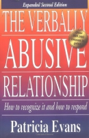 The verbally abusive relationship : how to recognize it and how to respond