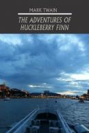 The adventures of Huckleberry Finn [Playaway]