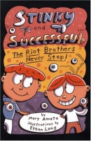 Stinky and successful : the Riot brothers never stop