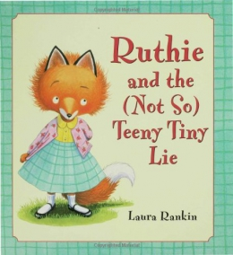 Ruthie And The  Teeny Tiny Lie