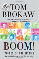 Boom! [large print] : voices of the sixties