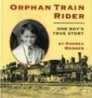 Orphan train rider : one boy's true story