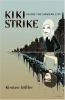 Kiki Strike : Inside The Shadow City